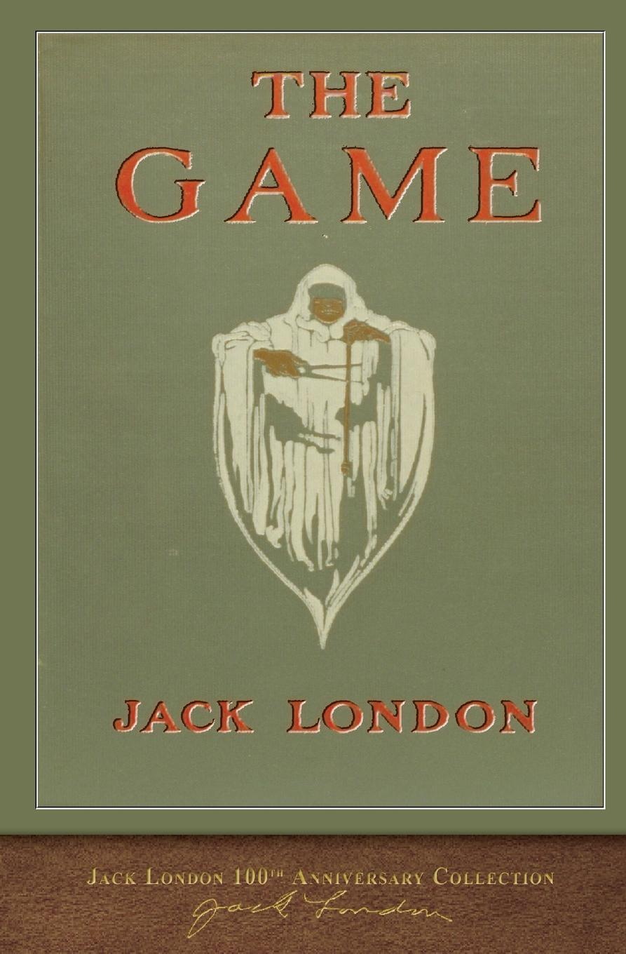Jack London The Game. 100th Anniversary Collection jack london jerry of the islands