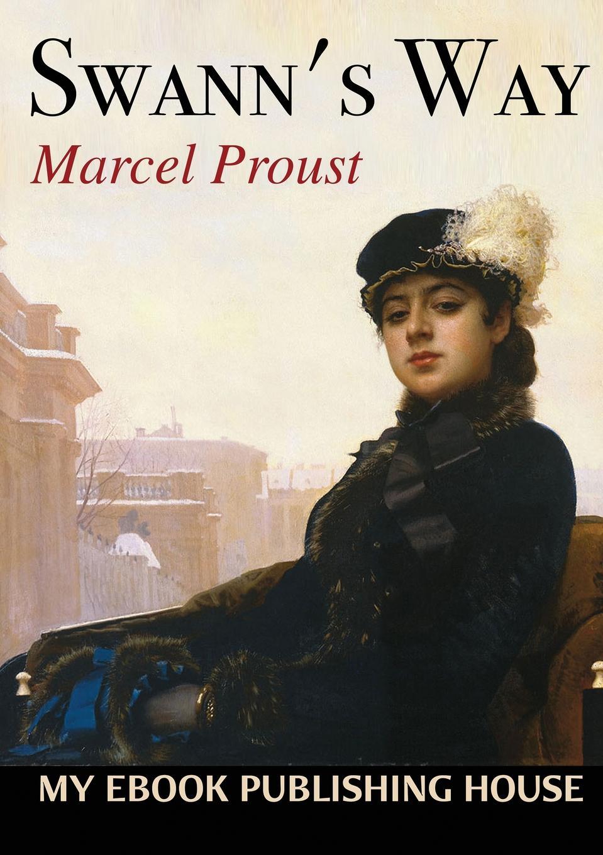 Marcel Proust Swann.s Way marcel proust eine liebe swanns