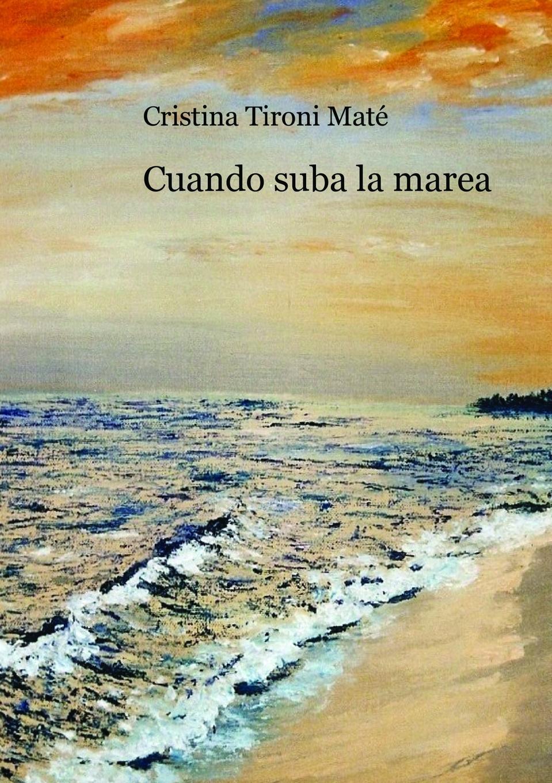 Фото - Cristina Maté Tironi Cuando suba la marea el marido