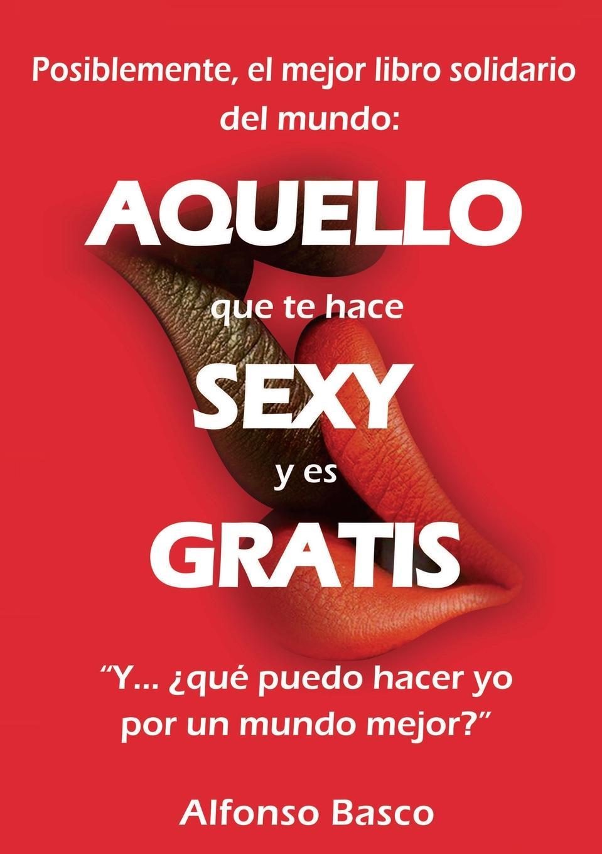 Alfonso Basco AQUELLO que te hace SEXY y es GRATIS a j manjón tu y yo op 5