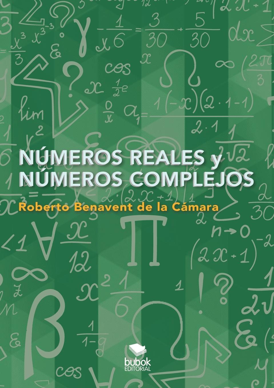 Roberto Cámara Benavent de la Numeros reales y numeros complejos juan carlos garcía díaz fiabilidad industrial ejercicios resueltos casos practicos practicas de laboratorio
