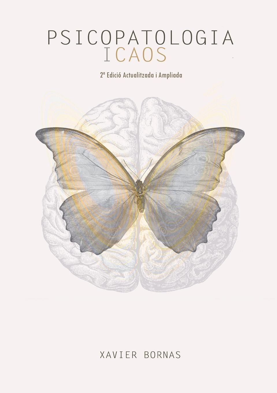 Xavier Bornas Psicopatologia i caos (2. edicio) els