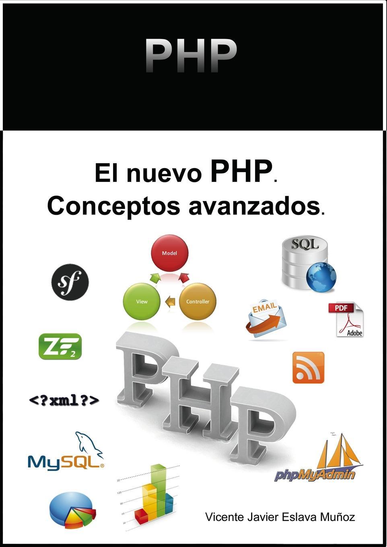 Vicente Muñoz Javier Eslava El nuevo PHP. Conceptos avanzados. phpmyadmin