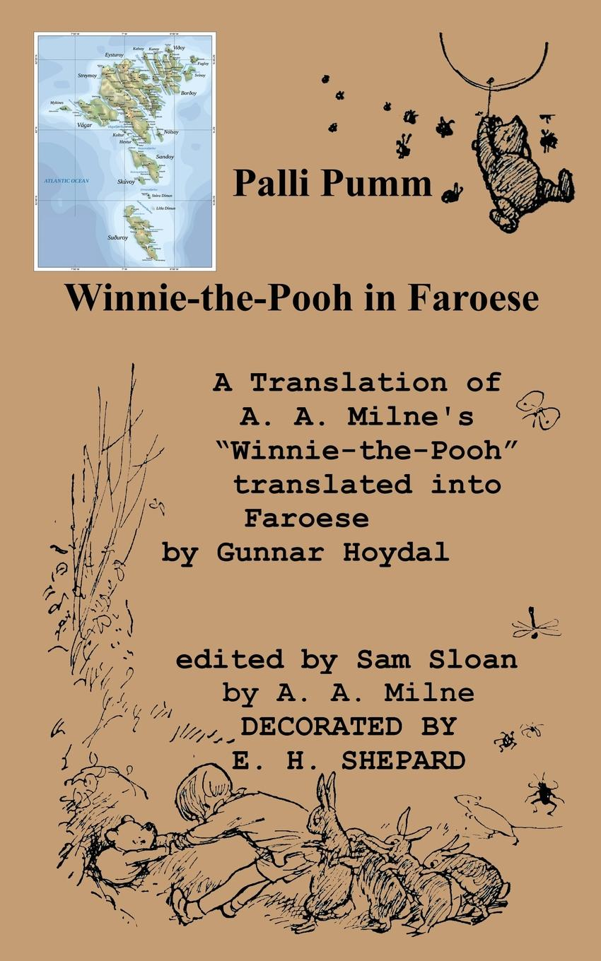 Palli Pumm Winnie-the-Pooh in Faroese Language A Translation of A. A. Milne.s