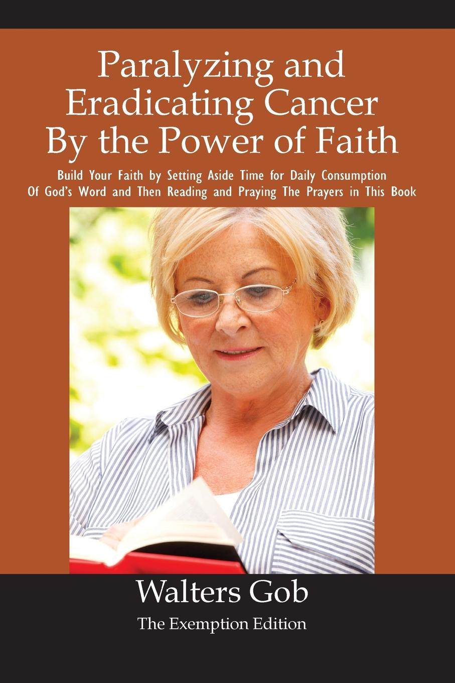 Walters Gob Paralyzing And Eradicating Cancer By The Power Of Faith. michael hari one faith