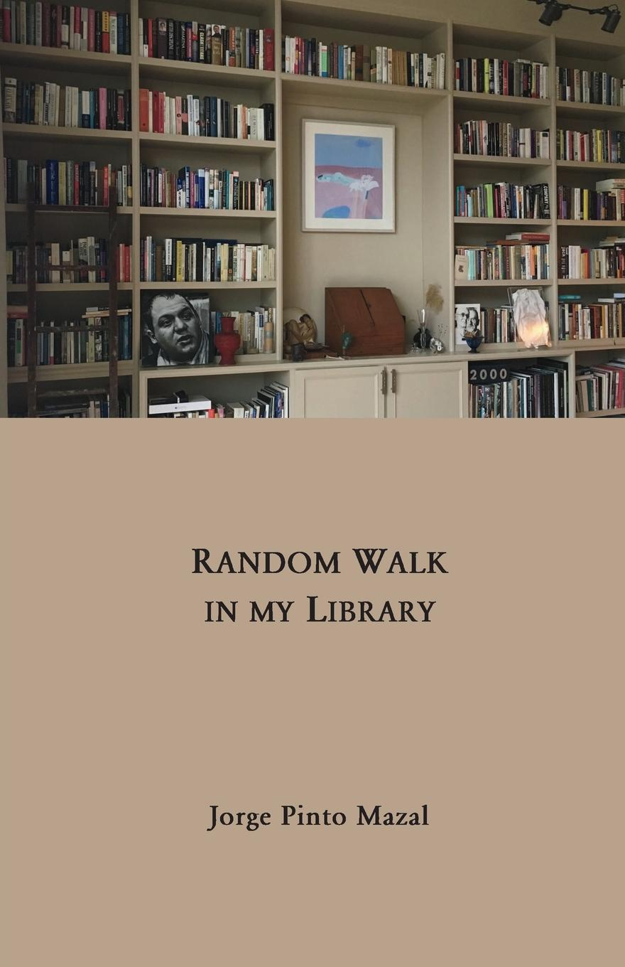 Jorge Pinto Mazal Random Walk in My Library