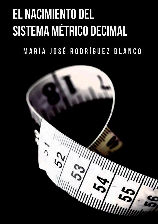 MARÍA BLANCO JOSÉ RODRÍGUEZ EL SISTEMA METRICO DECIMAL родословная книга моей бабушки
