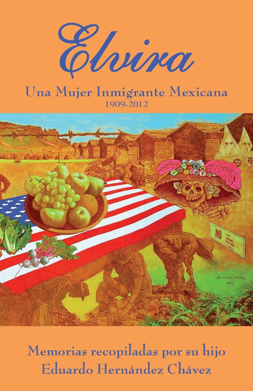 Elvira C. Hernandez Elvira. Una mujer inmigrante mexicana diy wooden family celebrations birthday calendar