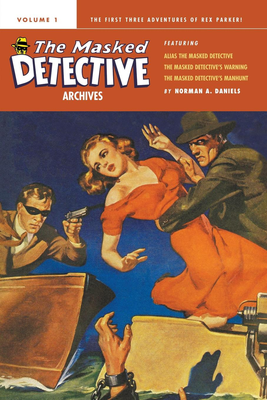 Norman A. Daniels The Masked Detective Archives, Volume 1 norvell w page norman a daniels the black bat archives volume 5