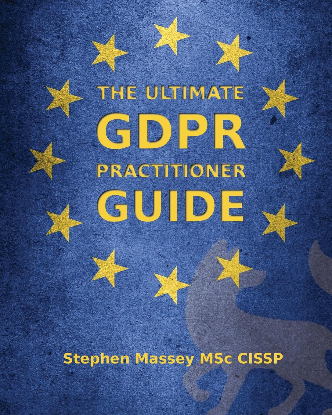 Stephen R Massey The Ultimate GDPR Practitioner Guide. Demystifying Privacy . Data Protection cabinet locks protection safe doors fixed to the floor 1pc