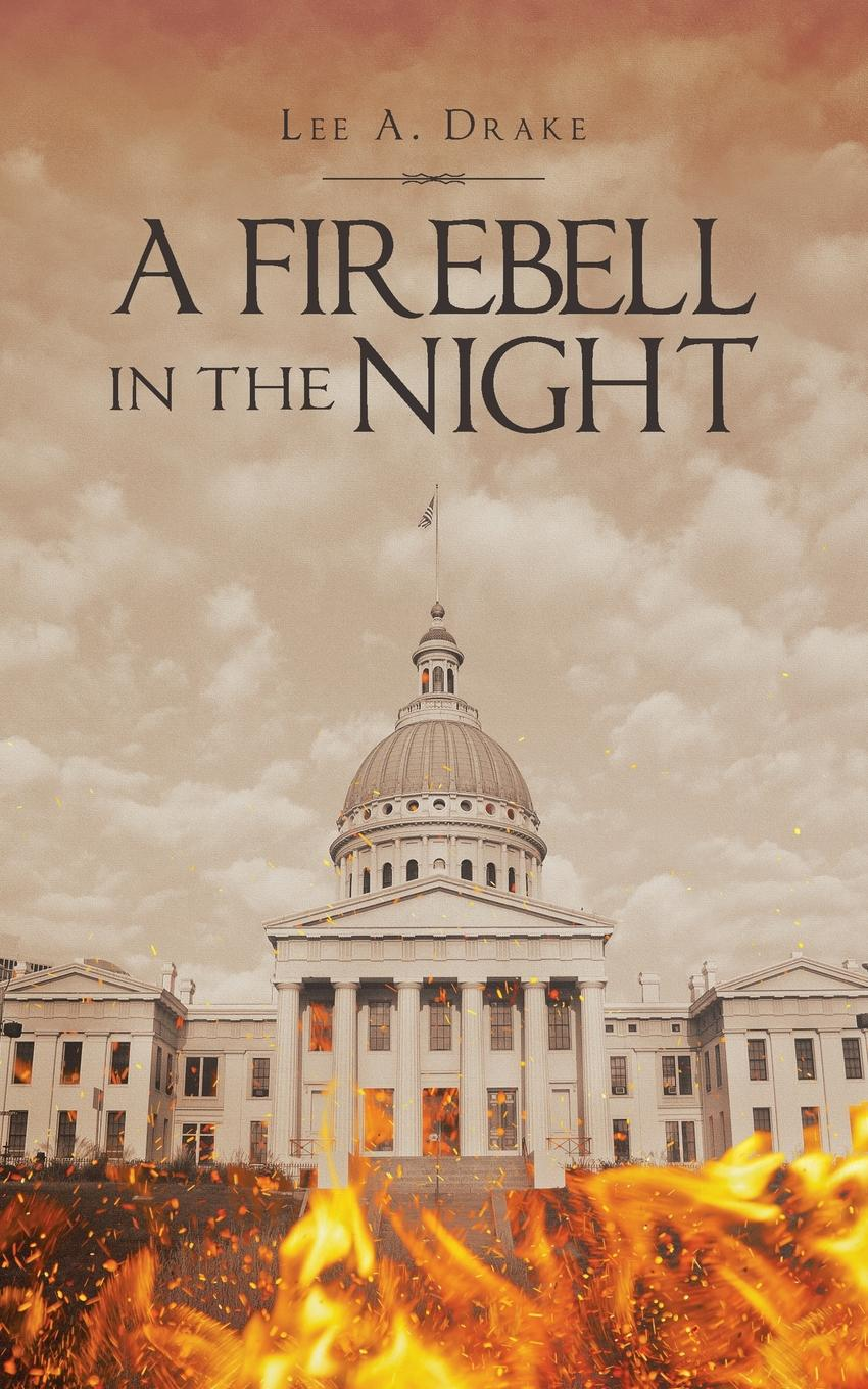 Lee A. Drake A Firebell in the Night the german element in st louis