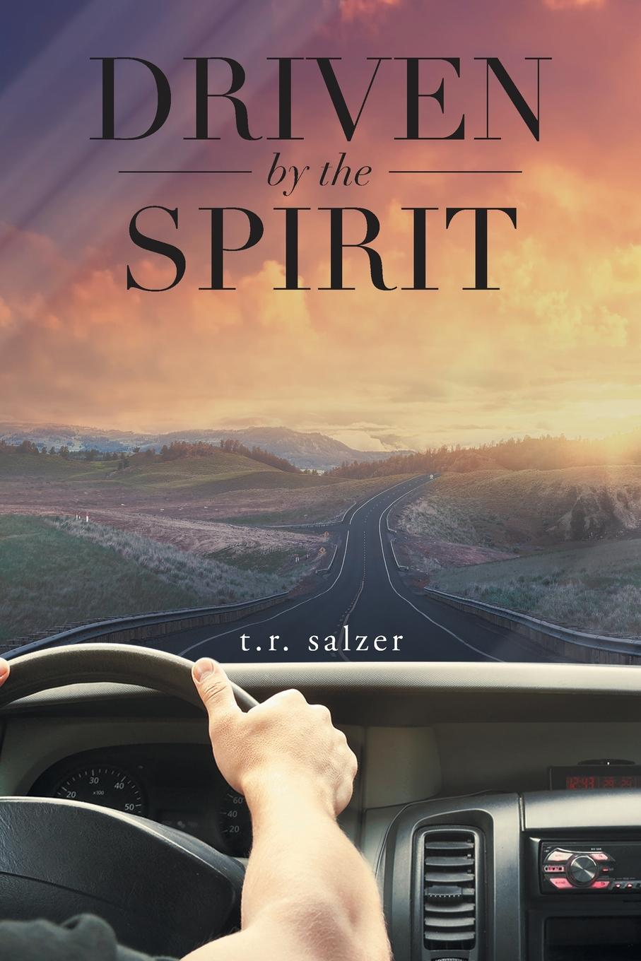 t. r. salzer Driven By The Spirit nina guilbeau god doesn t love us all the same