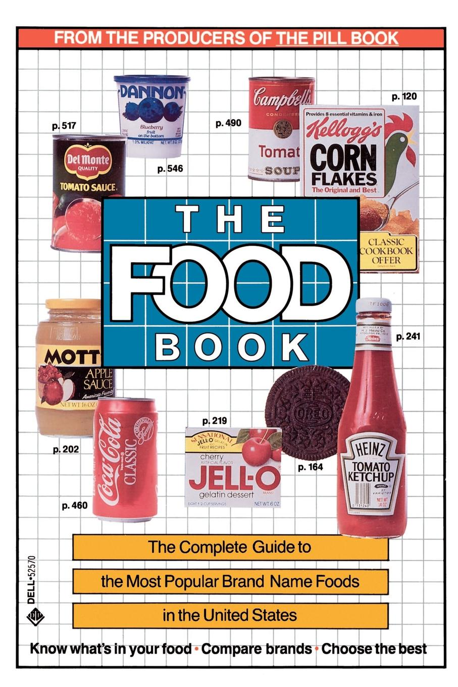 Bert Stern, Lynn Sonberg The Food Book. The Complete Guide to the Most Popular Brand Name Foods in the United States a complete guide to the buddhist path