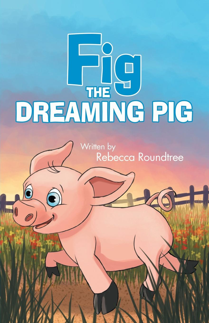 Rebecca Roundtree Fig the Dreaming Pig все цены