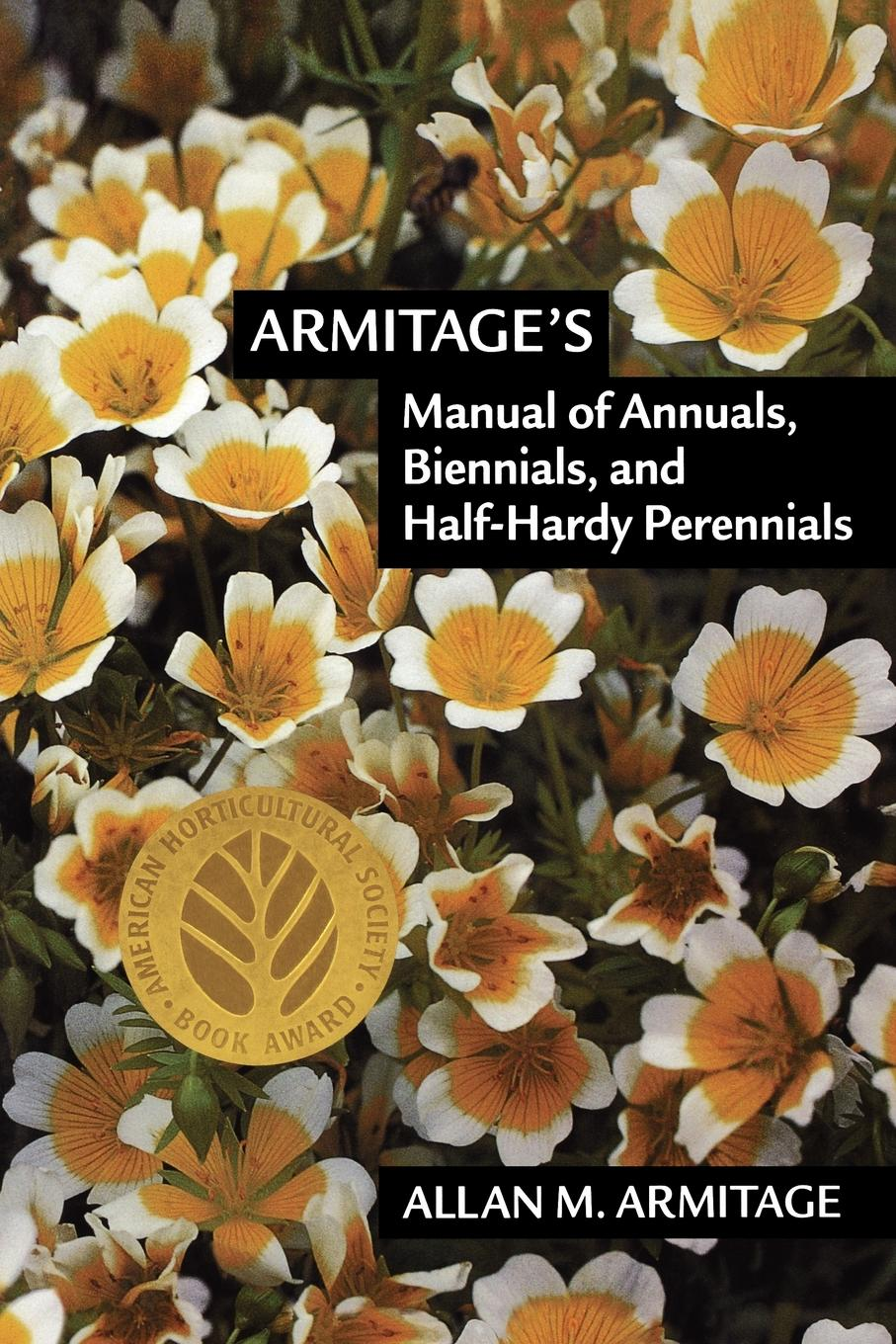 Allan M. Armitage Armitage.s Manual of Annuals, Biennials, and Half-Hardy Perennials 2018 successful teacher workbook this half year edition notepad planner effective time management manual b5