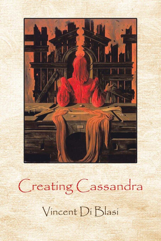 Vincent Di Blasi Creating Cassandra cassandra austin cally and the sheriff