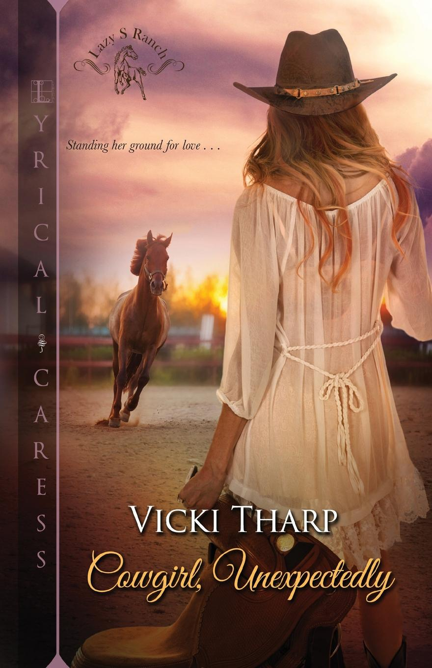 Vicki Tharp Cowgirl, Unexpectedly