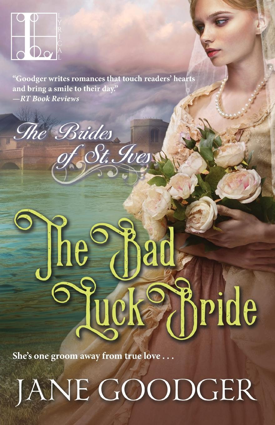 Jane Goodger The Bad Luck Bride cait london blaylock s bride