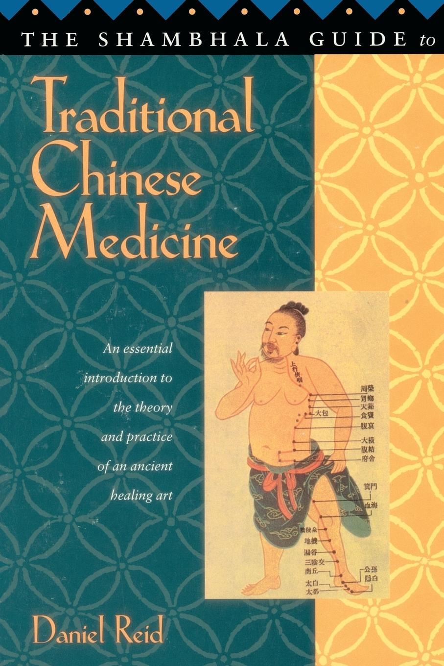 Daniel P. Reid Shambhala Guide to Traditional Chinese Medicine sheng nong s herbal classic chinese traditional herbal medicine book with pictures explained learn chinese health food science