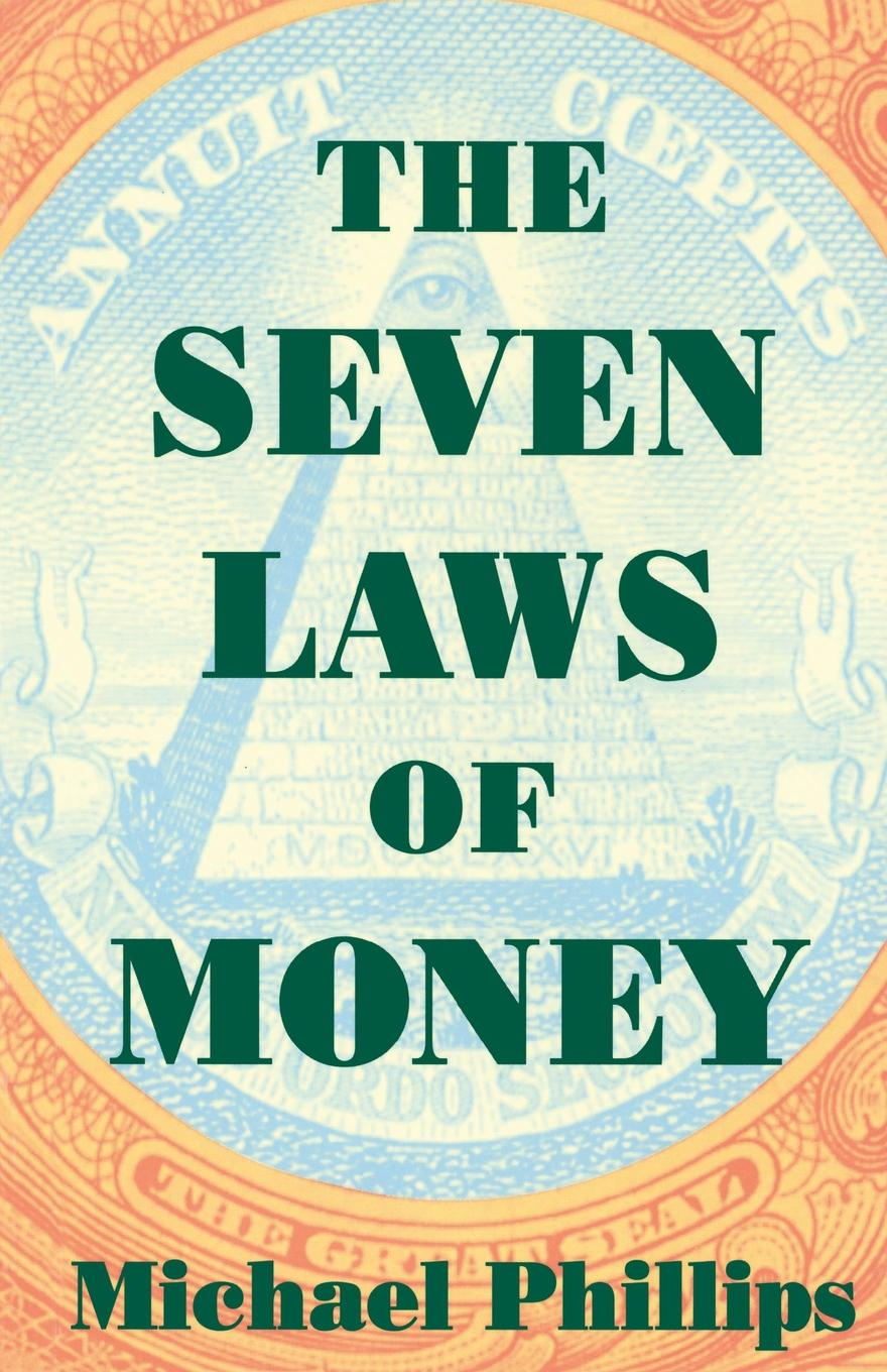 Michael Phillips Seven Laws of Money j moore thomas last chance to get it right how to avoid eight deadly mistakes made with money