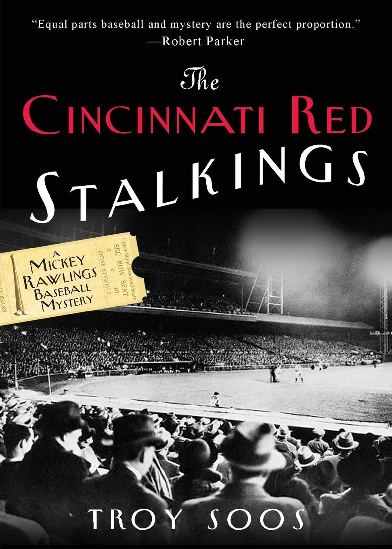 Troy Soos The Cincinnati Red Stalkings murder on gramercy park