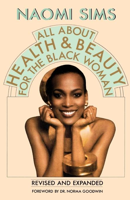 Naomi Sims All about Health and Beauty for the Black Woman naomi moir starting and ending lessons