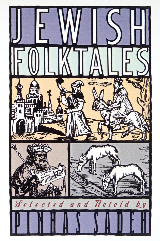 Pinhas Sadeh, Hillel Halkin Jewish Folktales world folktales level 5