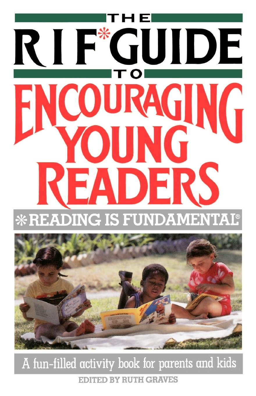 The RIF Guide to Encouraging Young Readers. A Fun-Filled Sourcebook of Over 200 Favorite Reading Activities of Kids and Parents from Across the Countr spot s favorite shapes