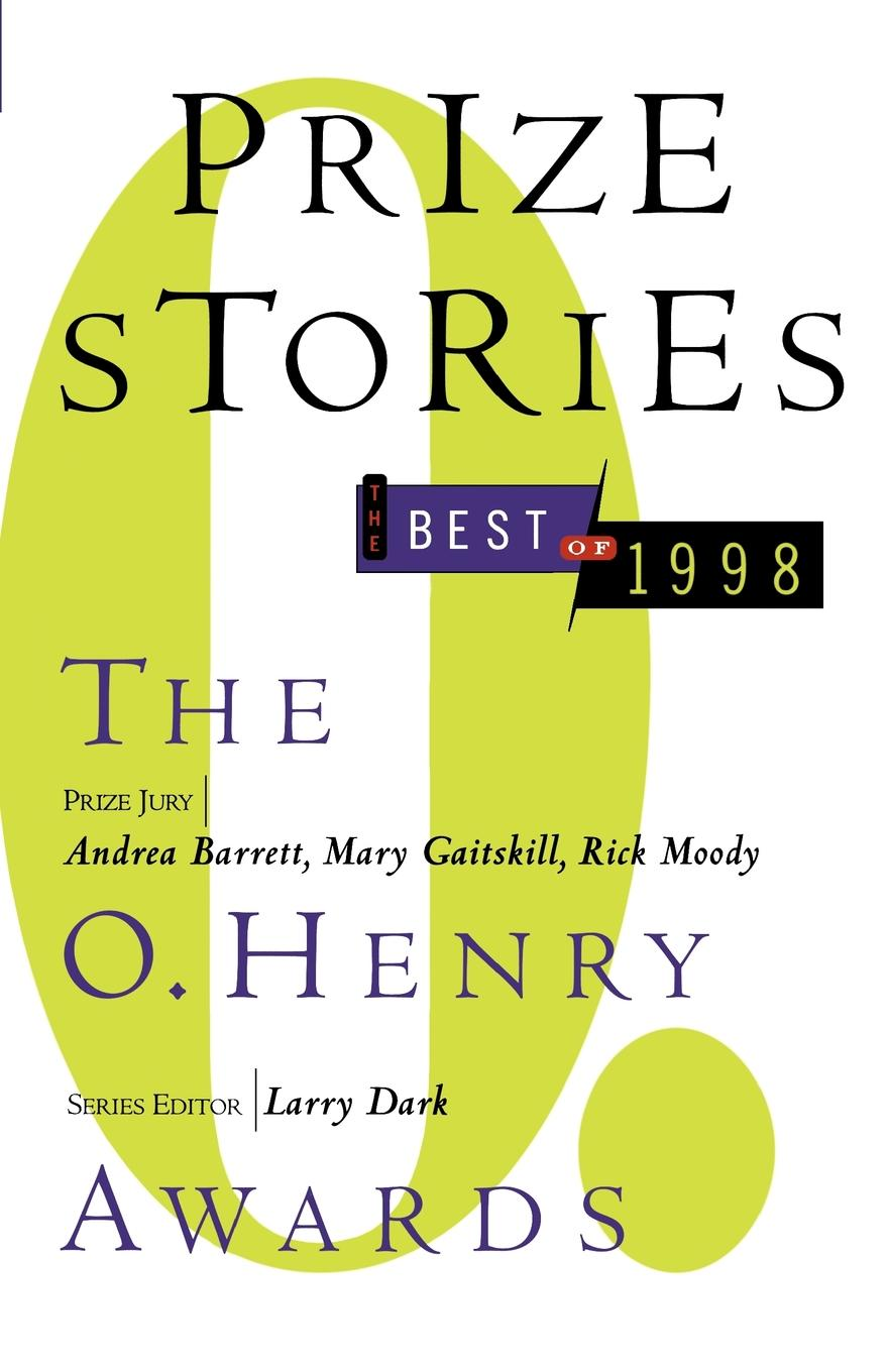 Prize Stories, the Best of 1998. The O. Henry Awards furman laura o henry prize stories 2015