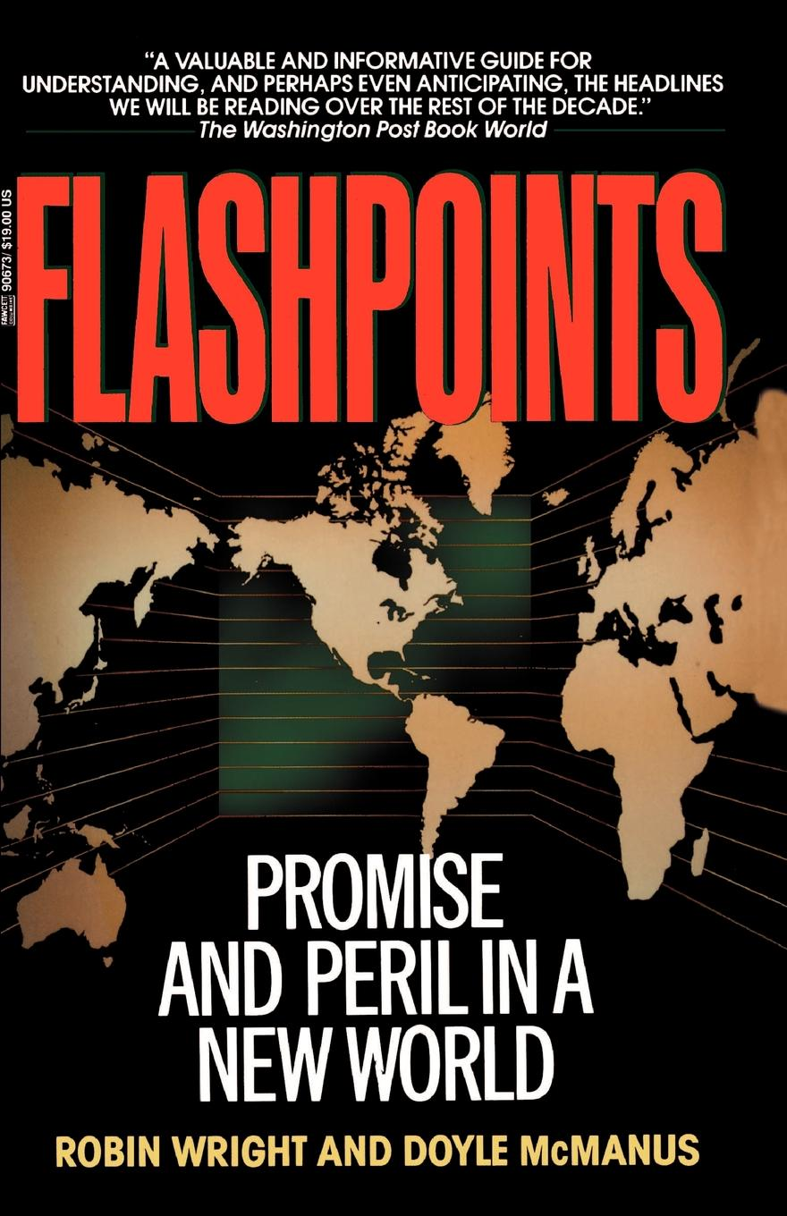 лучшая цена Robin Wright, Doyle McManus Flashpoints. Promise and Peril in a New World