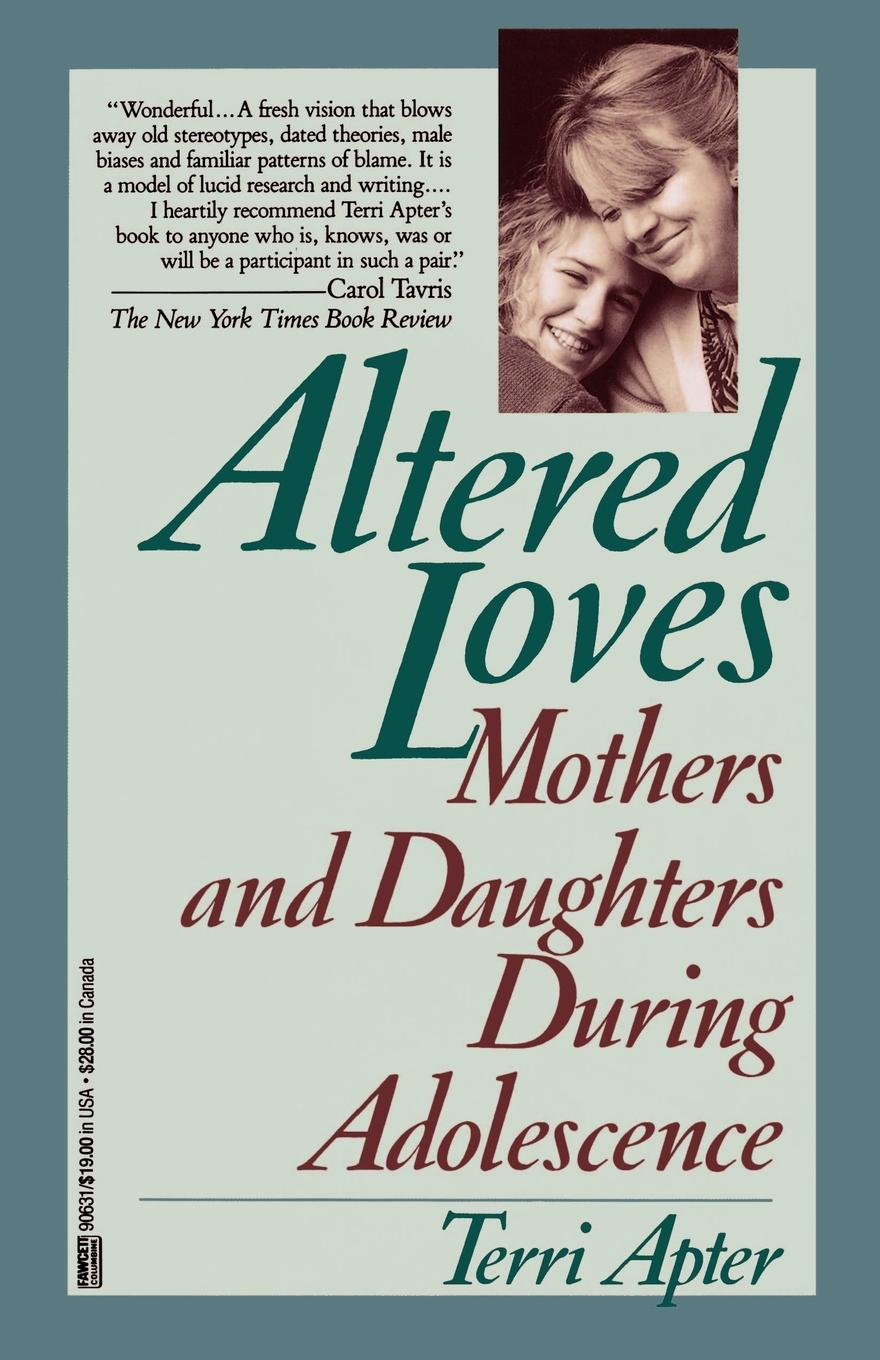 Terri Apter Altered Loves. Mothers and Daughters During Adolescence set wonders in the new year s plaid