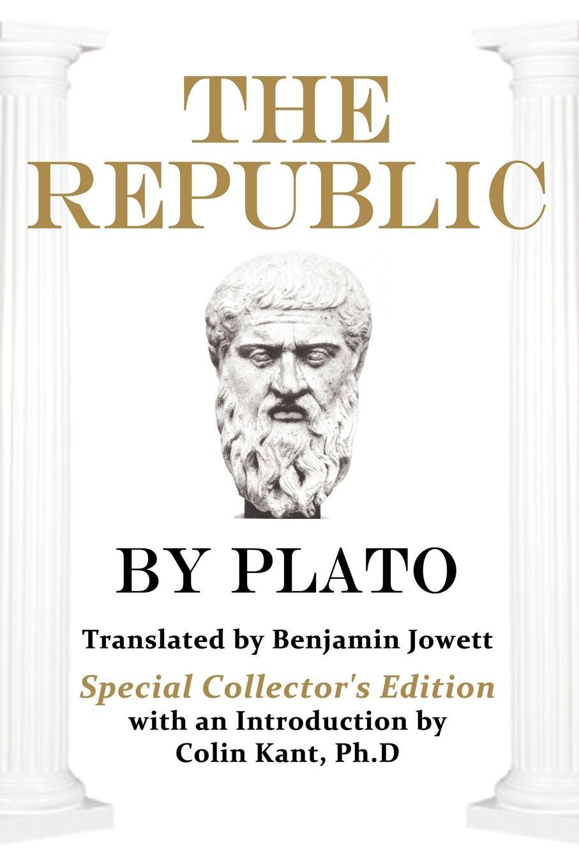 Plato, Benjamin Jowett Plato.s The Republic. Special Collector.s Edition