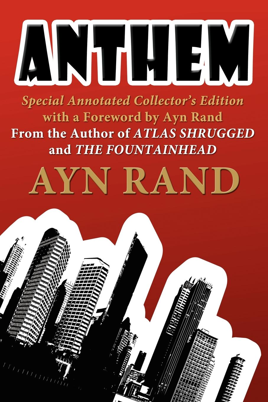 лучшая цена Ayn Rand Anthem. Special Annotated Collectors Edition with a Foreward by Ayn Rand