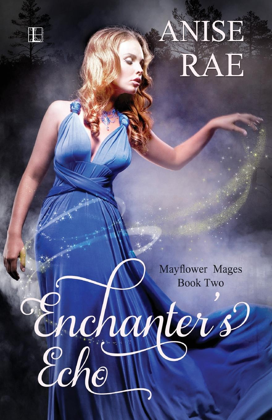 Anise Rae Enchanters Echo the quiet game