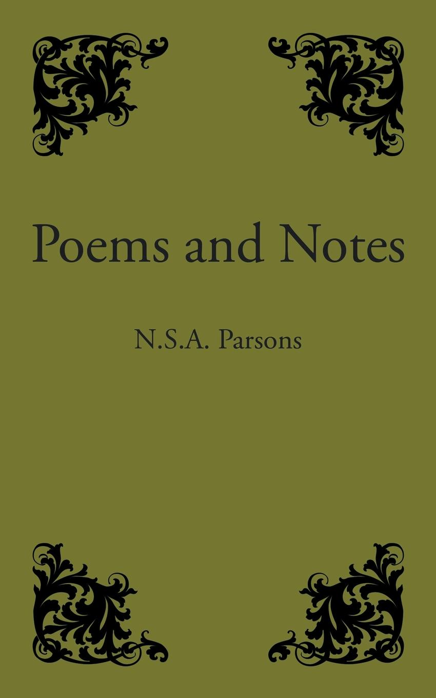 N.S.A. Parsons Poems and Notes цена