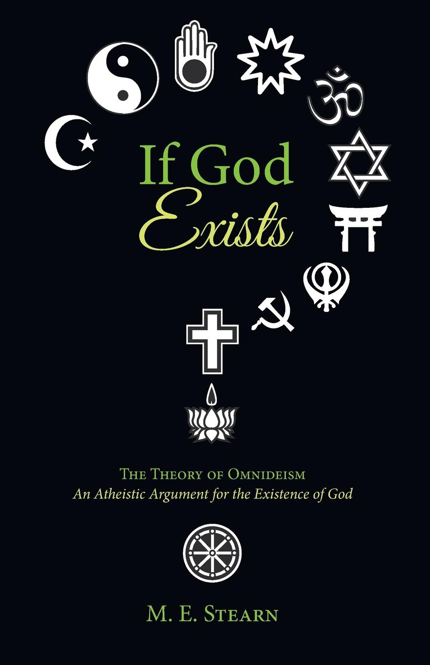 M. E. Stearn If God Exists bakunin mikhail aleksandrovich god and the state