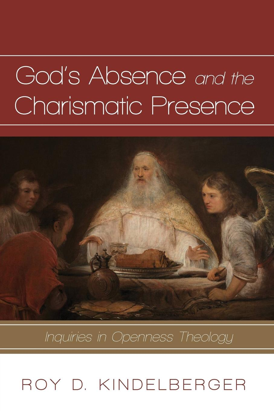 Roy D. Kindelberger God.s Absence and the Charismatic Presence anthony g reddie is god colour blind insight from black theology for christian ministry