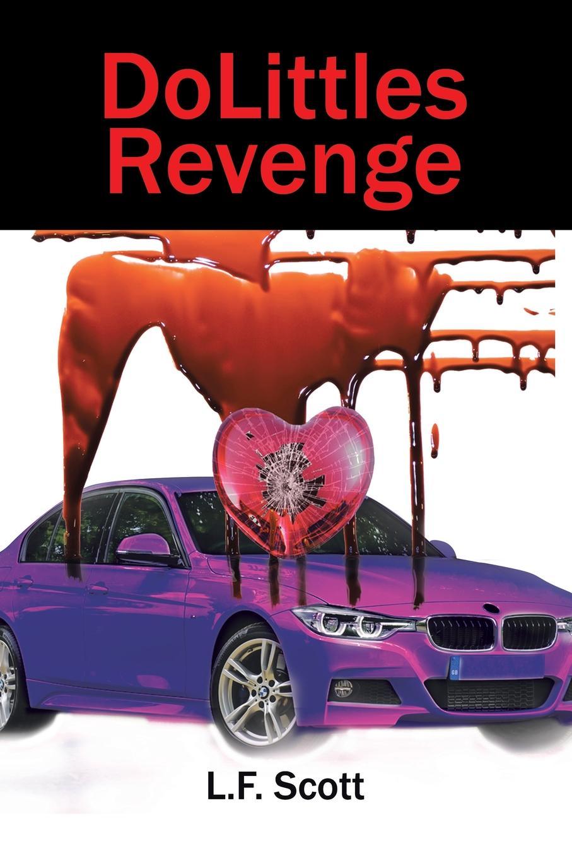 L.F. Scott DoLittles Revenge our first book