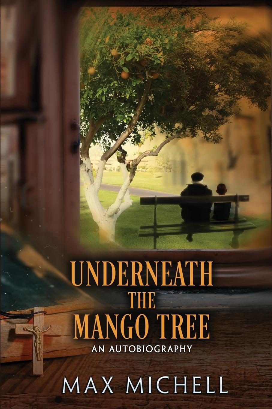 Max Michell Underneath the Mango Tree the stranger in the woods the extraordinary story of the last true hermit