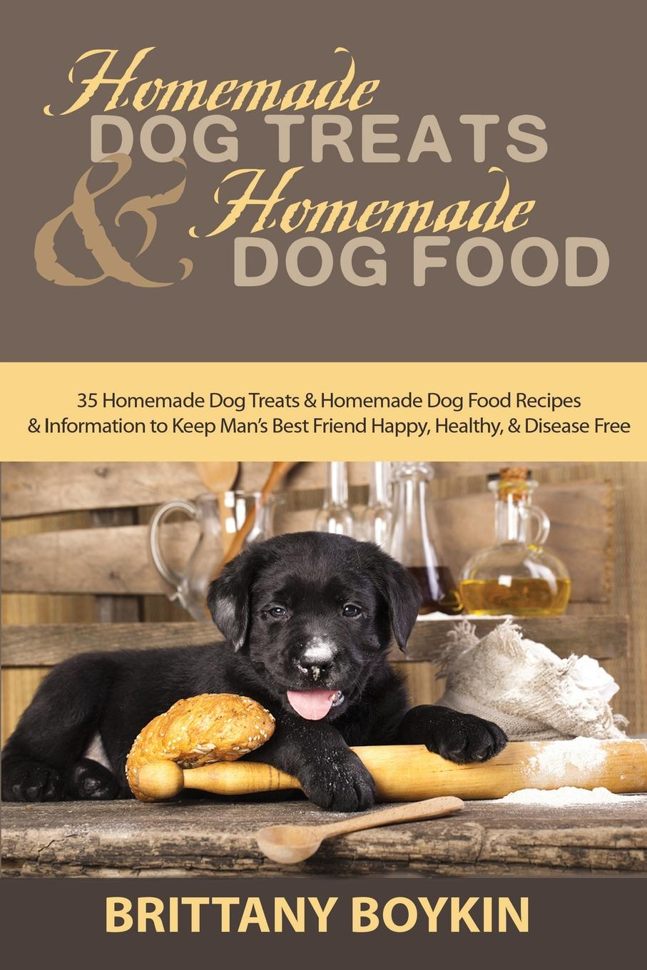 Фото - Brittany Boykin Homemade Dog Treats and Homemade Dog Food. 35 Homemade Dog Treats and Homemade Dog Food Recipes and Information to Keep Man.s Best Friend Happy, Healthy, and Disease Free slow food pet feeder anti choke dog bowl