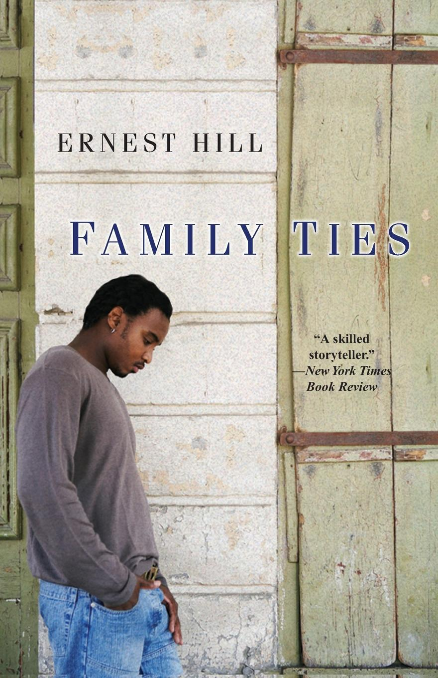 Ernest Hill Family Ties