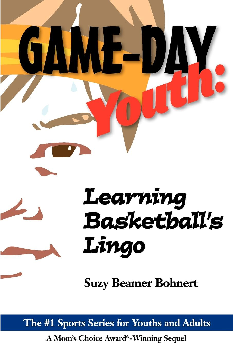 Suzy Beamer Bohnert Game-Day Youth. Learning Basketball.s Lingo (Game-Day Youth Sports Series) avengers assemble game on