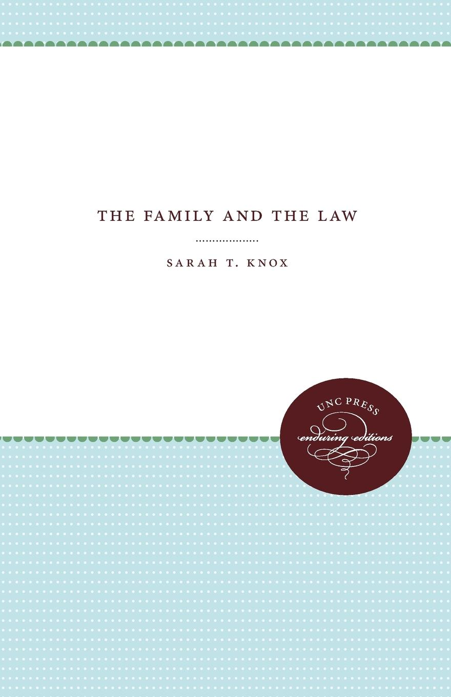 Sarah T. Knox The Family and the Law