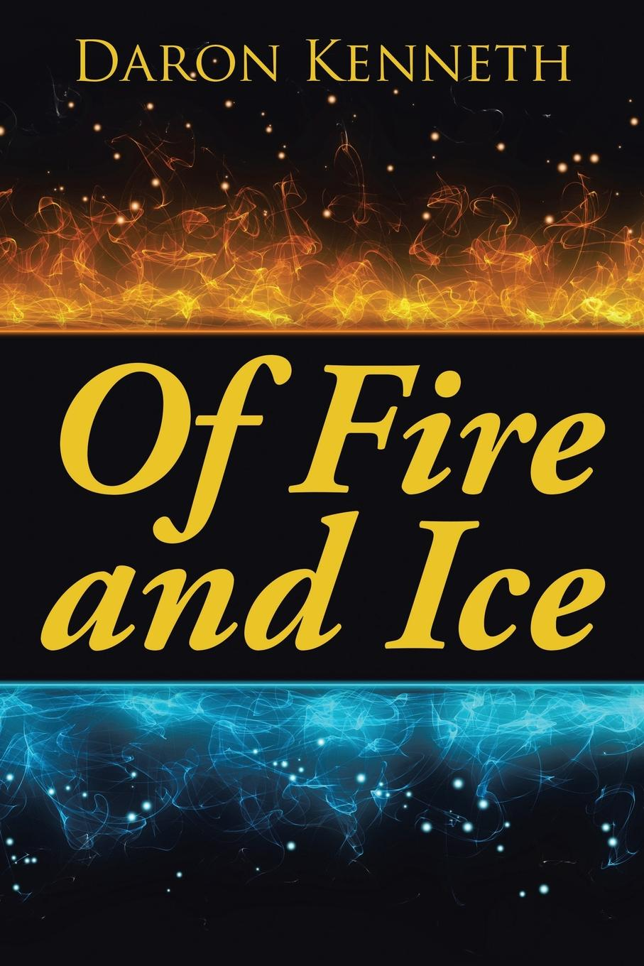 Daron Kenneth Of Fire and Ice of a fire on the moon