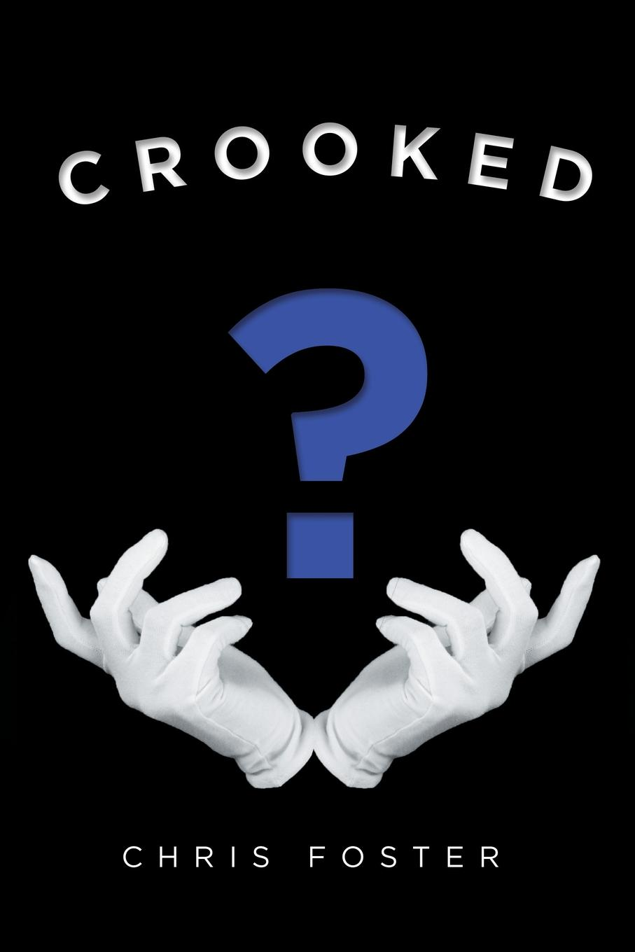 Chris Foster Crooked frankel l this is how it always is