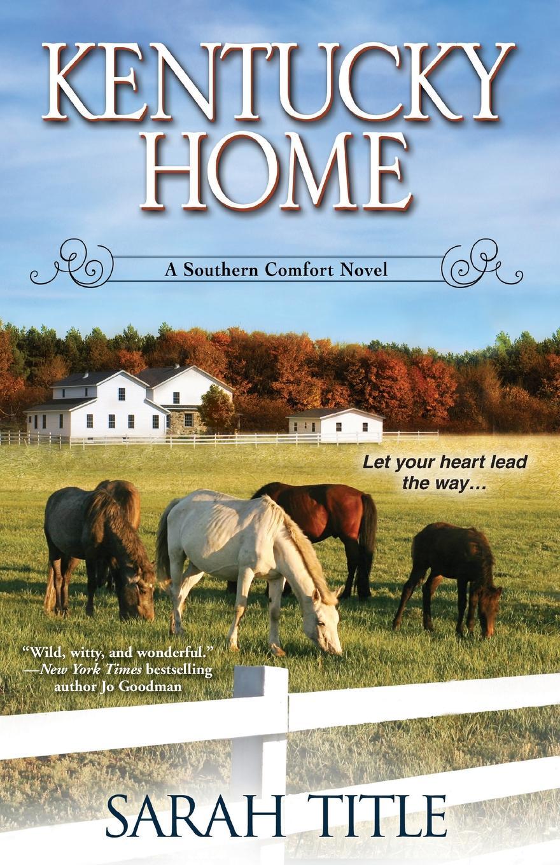 Sarah Title Kentucky Home sarah mallory to catch a husband