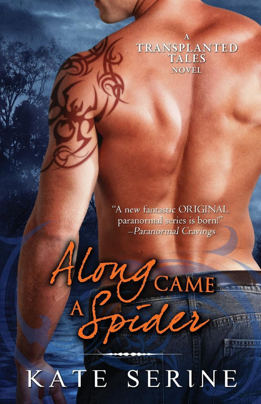 Kate Serine Along Came a Spider trish milburn cowboy to the rescue