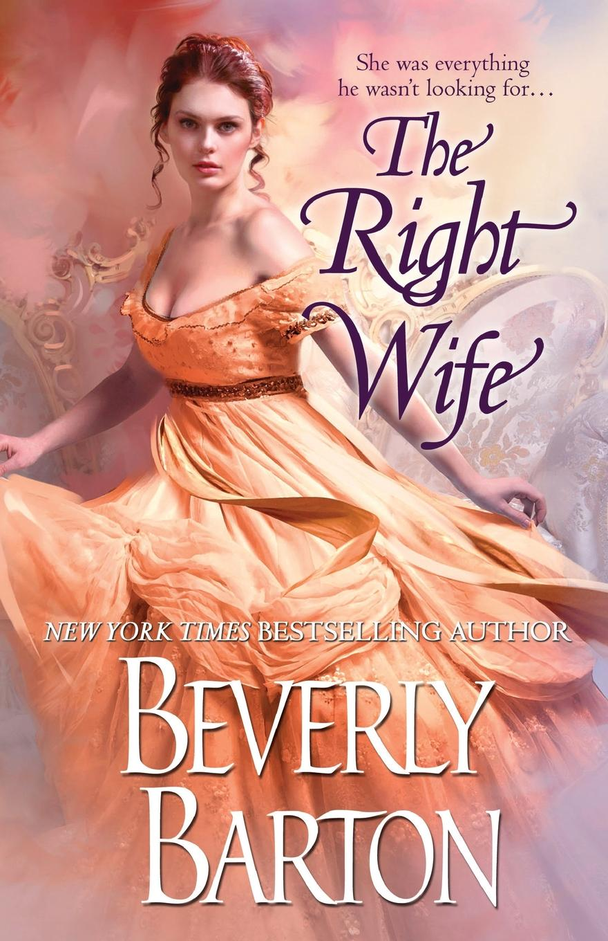 Beverly Barton The Right Wife beverly barton the wife