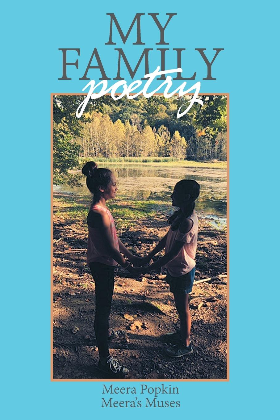 Meera Popkin My Family Poetry a family affear