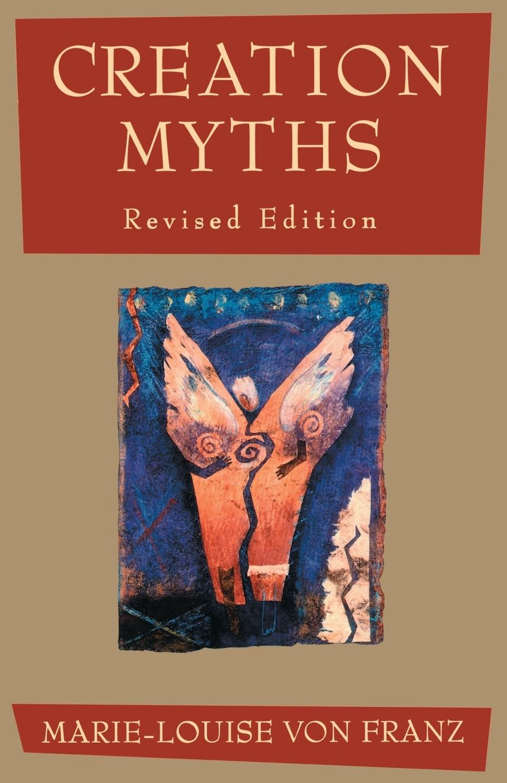 Marie-Louise von Franz Creation Myths the creation